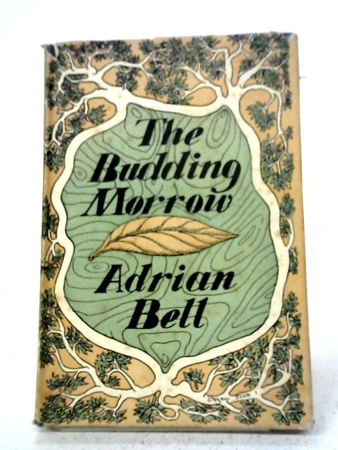 The Budding Morrow By Adrian Bell