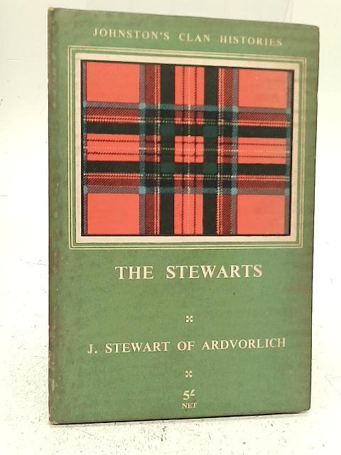The Stewarts By John Stewart of Ardvorlich