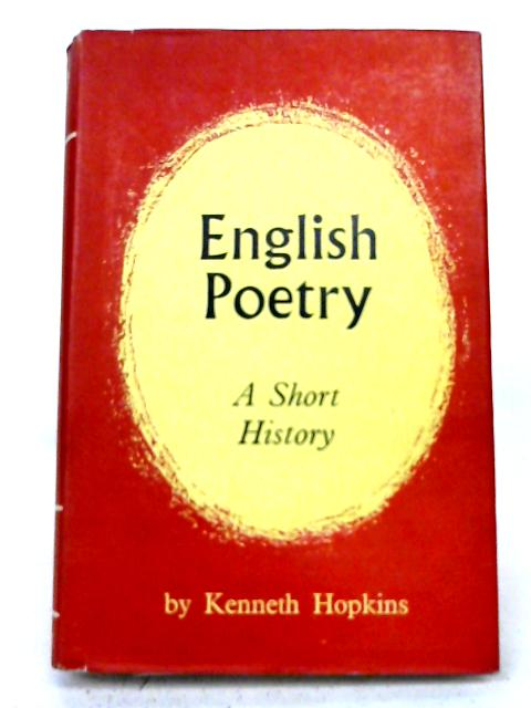 English Poetry: A Short History. By Kenneth Hopkins