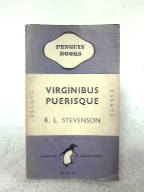 Virginibus Puerisque By R. L. Stevenson