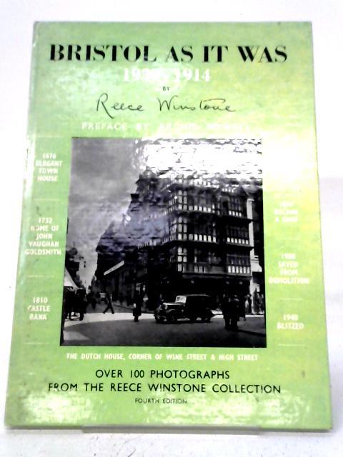 Bristol As It Was 1939-1914 By Reece Winstone