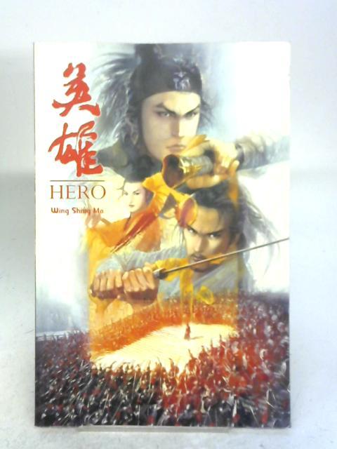 Hero By Wing Shing Ma