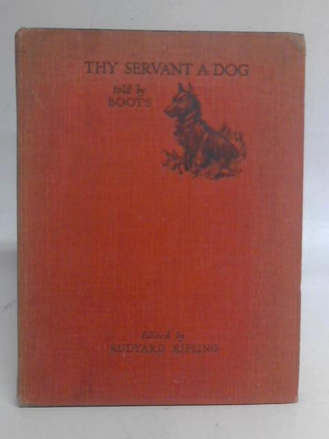 They Servant A Dog, Told By Boots By Rudyard Kipling
