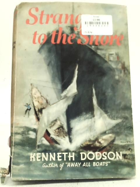 Stranger to The Shore By Kenneth Dodson