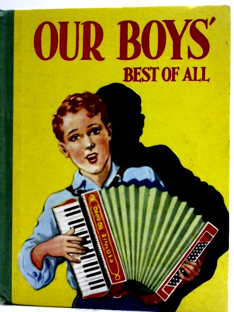 Our Boys' Best of All By Unstated