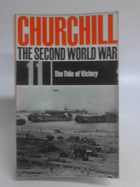 The Second World War 11 the Tide of Victory By Winston Churchill