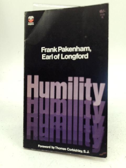 Humility By Frank Pakenham