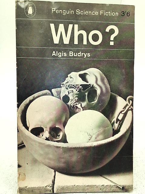 WHO? By Algis Budrys