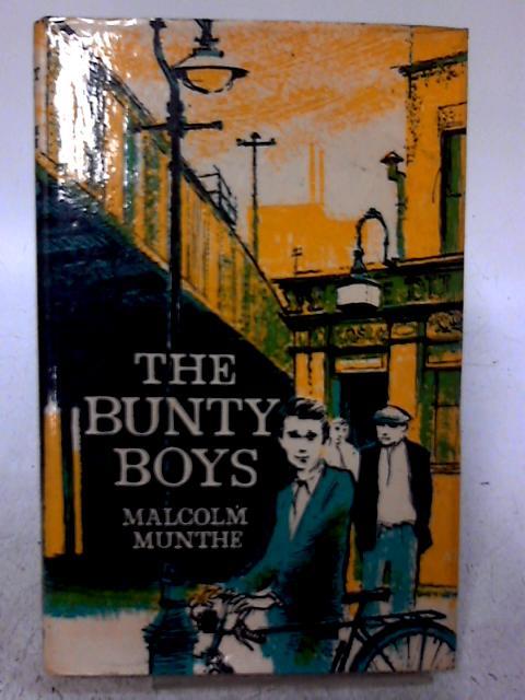 The Bunty Boys By Malcolm Munthe