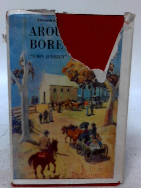 Around the Boree Log and Other Verses By John O'Brien