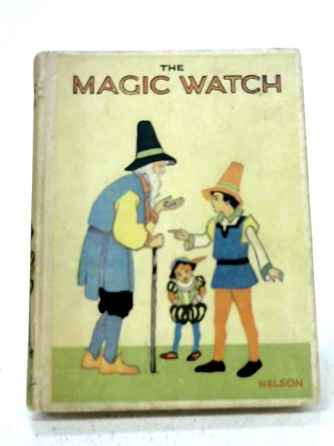 The Magic Watch By E S Duffin