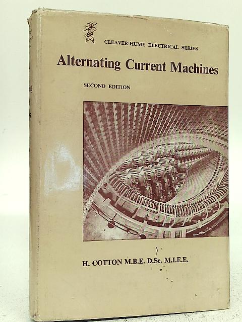 Alternating Current Machines By H Cotton