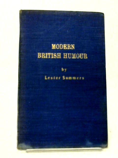 Modern British Humour By Lester Summers