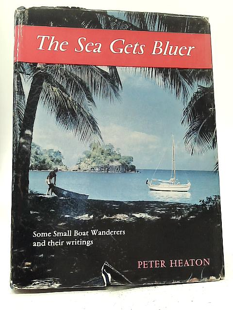 The Sea Gets Bluer By Peter Heaton