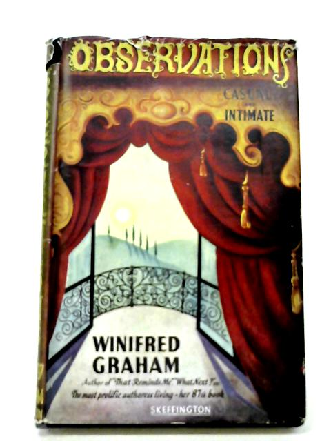 Observations Casual And Intimate By Winifred Graham