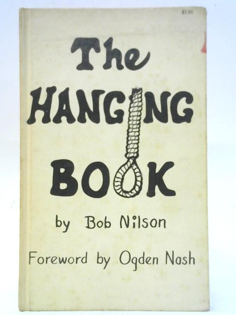 The Hanging Book By Bob Nilson