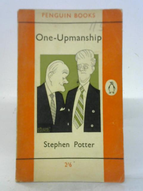 One-Upmanship By Stephen Potter