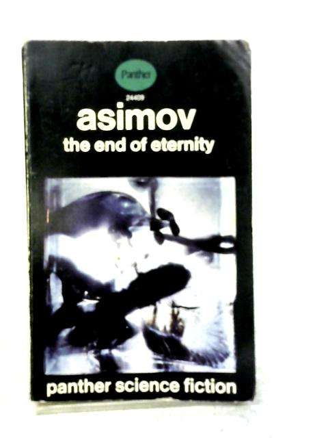 End Of Eternity By Isaac Asimov
