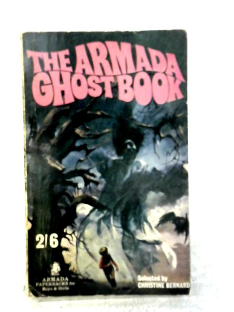 The Armada Ghost Book By Christine Bernard (Ed.)