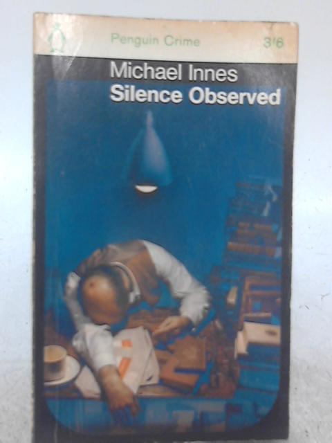 Silence Observed By Michael Innes