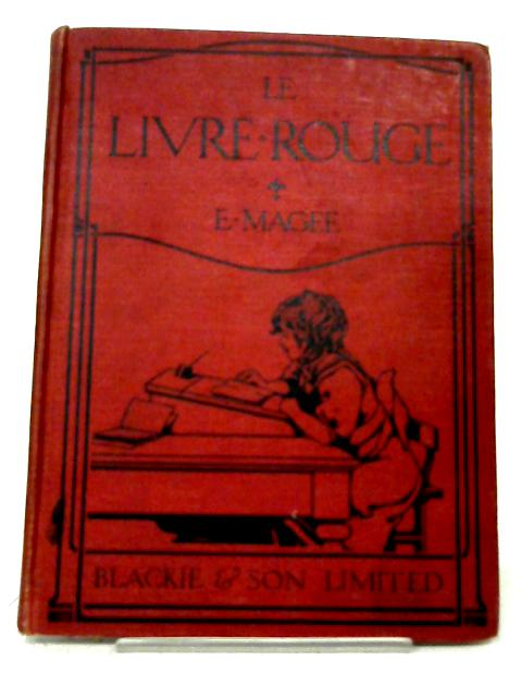 Le Livre Rouge By E Magee
