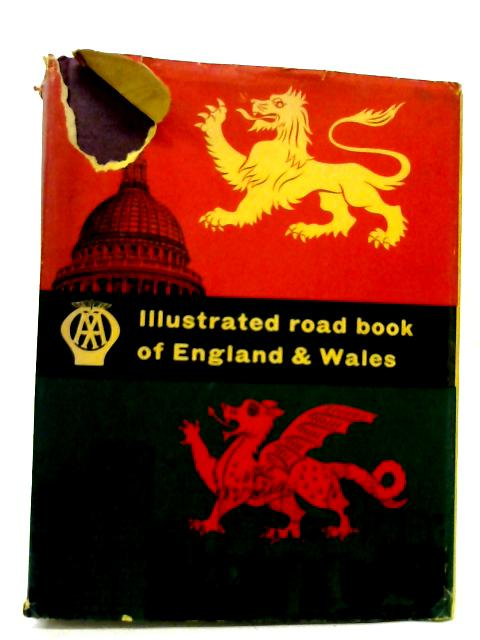 Illustrated Road Book of England and Wales By Various