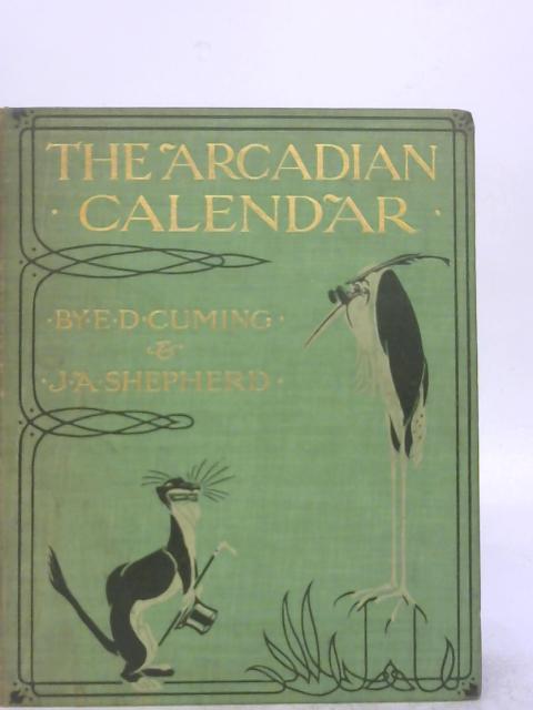 The Arcadian Calendar By E.D. Cuming