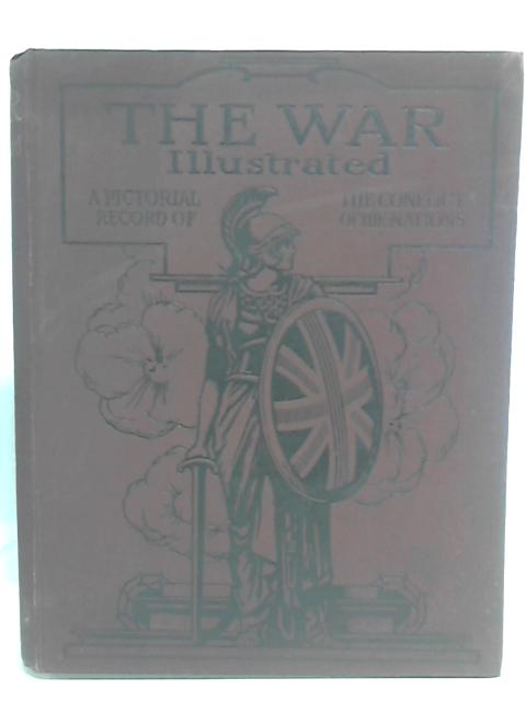 The War Illustrated. Volume Two. By Ed: Sir John Hammerton