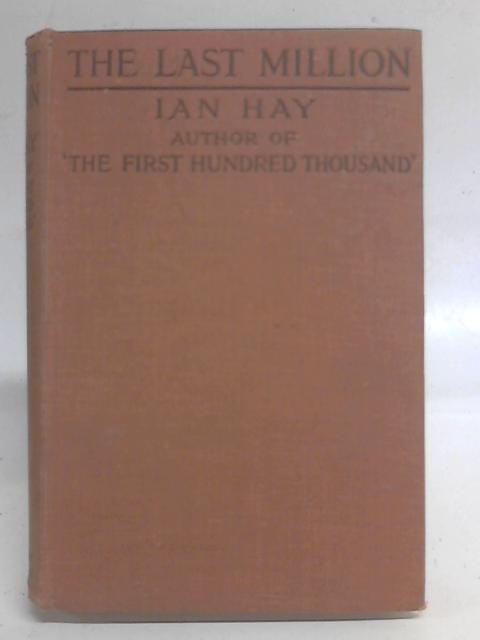 The Last Million By Ian Hay