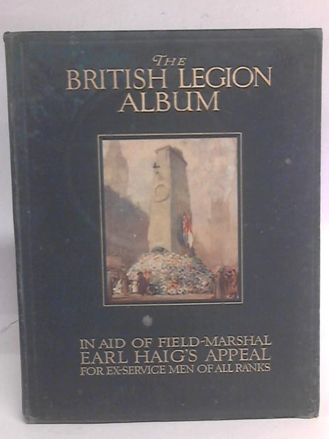 The British Legion Album By E Lonsdale Deighton