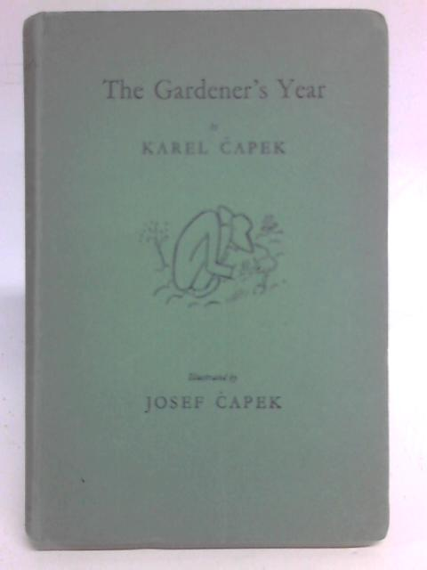 The Gardener's Year By Carel Capek