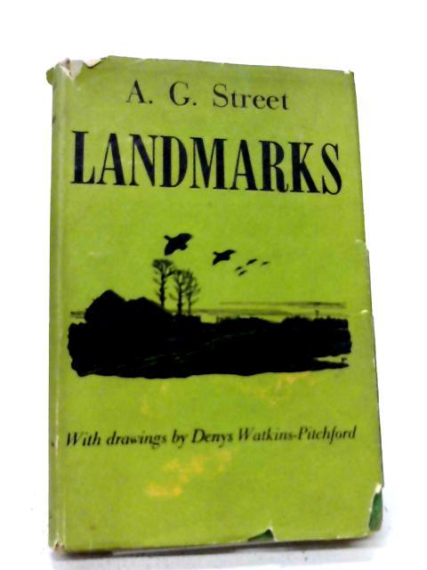 Landmarks By A. G. Street