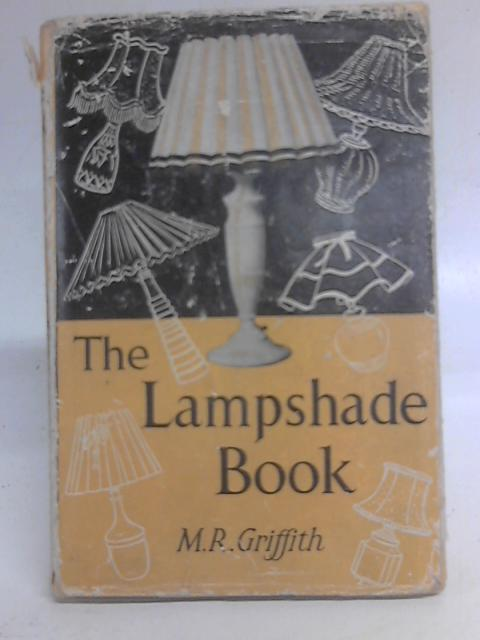 The Lampshade Book By Maude Rose Griffith
