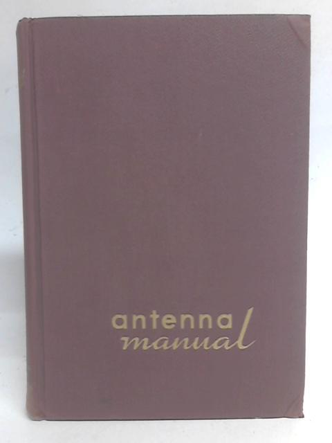 Antenna Manual By Woodrow Smith