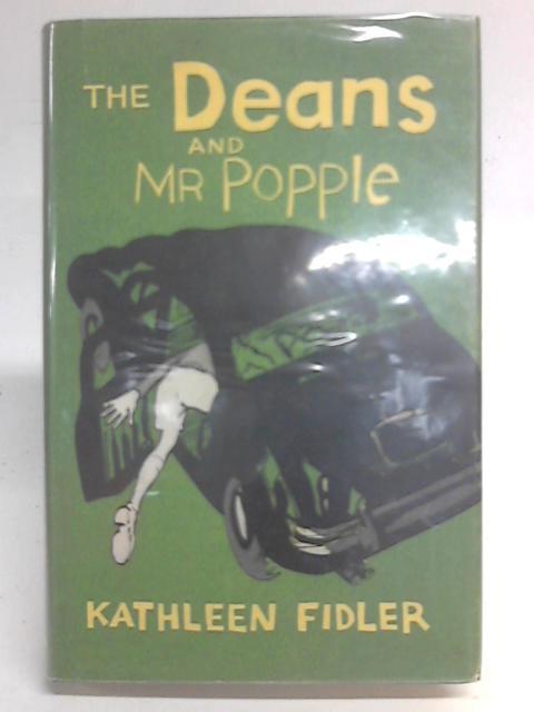 The Deans and Mr. Popple By Kathleen Fidler