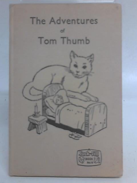 The Adventures of Tom Thumb By Unstated