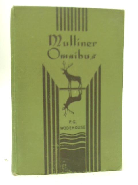 Mulliner Omnibus By P. G. Wodehouse