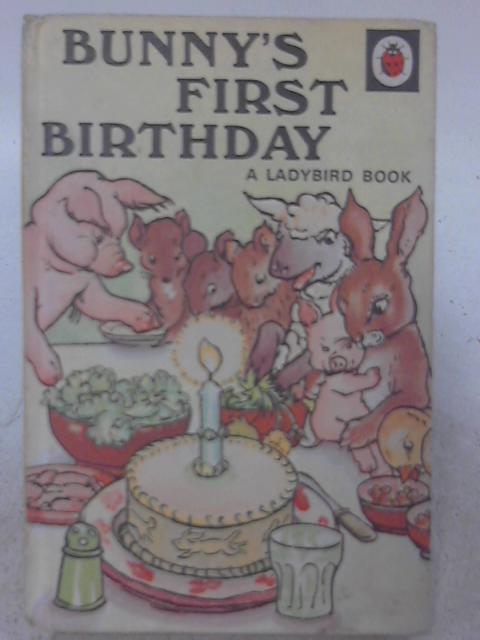 Bunny's First Birthday: A Story in Verse for Children By A. J. Macgregor