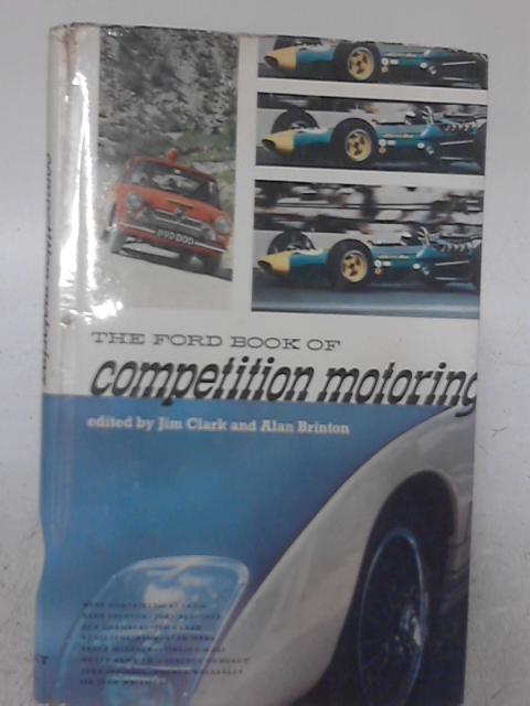 The Ford Book of Competition Motoring By John Sprinzel & Stirling Moss