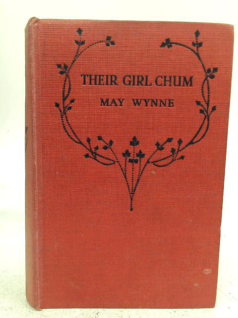 Their Girl Chum By May Wynne
