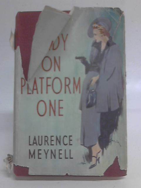 The Lady on Platform One By Laurence Meynell