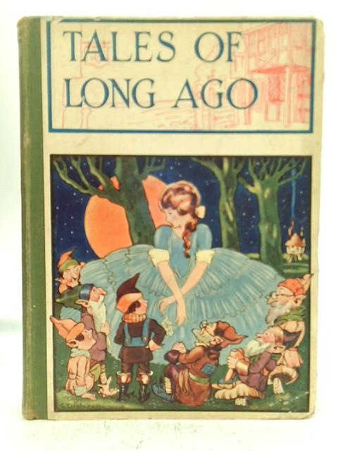 Tales of Long Ago and Tales of Far Away By Various