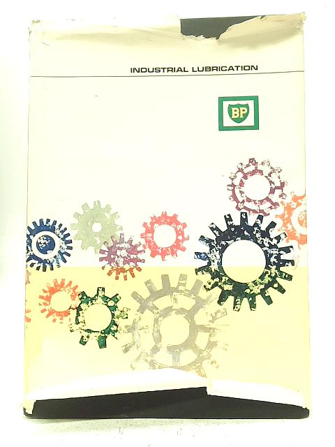 Industrial Lubrication By British Petroleum Company