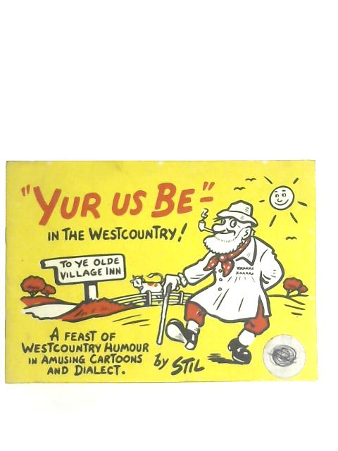 Yur us be in the West Country By Stil