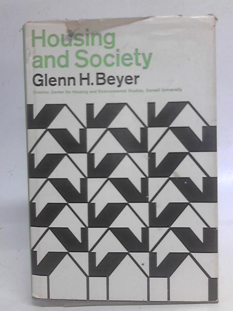 Housing and Society By Glenn H Beyer