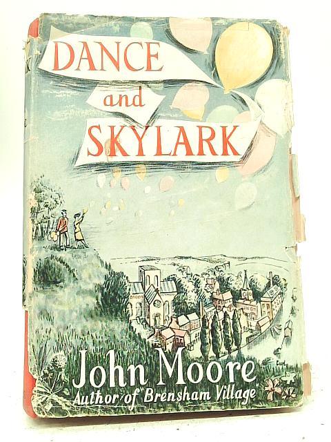 Dance and Skylark By John Moore