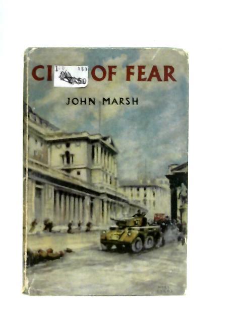 City of Fear By John Marsh