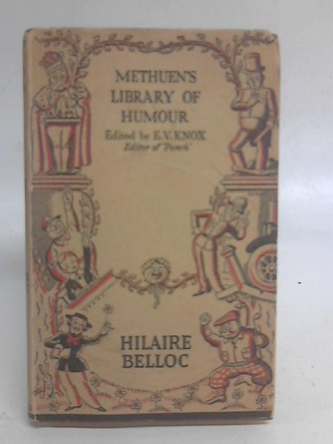 Methuen's Library Of Humour By Hillaire Belloc & E.V Knox