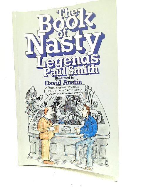 The Book of Nasty Legends By Dr. Paul Smith