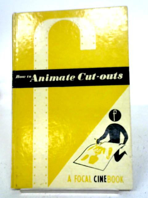 How To Animate Cut-Outs For Amateur Films By C. H Barton